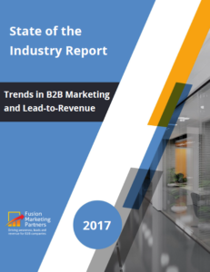 Fusion Marketing Partners State of the Industry Report Trends in B2B Marketing and Lead to Revenue