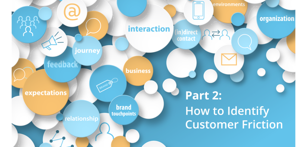 Part 2 - Identify Customer Friction