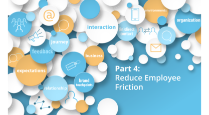 Part 4 - Reduce Employee Friction