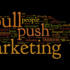 Use Pull Marketing for Easier and More Productive B2B Sales